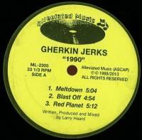 GHERKIN JERKS - 1990 : 12inch