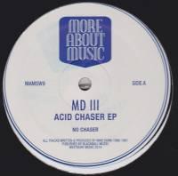 MDIII - Acid Chaser EP : 12inch