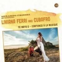 LIVIANA FERRI - Ye Maya E / Confiance à La Musique : SCHEMA (ITA)