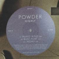 POWDER - Highly : 12inch