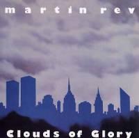 MARTIN REV - Clouds of Glory : LP