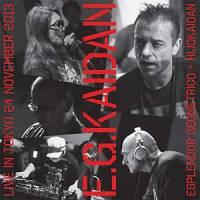 ESPLENDOR GEOMETRICO + HIJOKAIDAN - E.G.Kaidan : LP