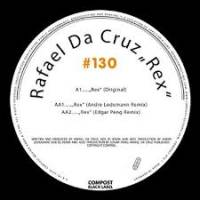 RAFAEL DA CRUZ - Compost Black Label 130 : 12inch