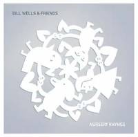BILL WELLS & FRIENDS - Nursery Rhymes : KARAOKE KALK (GER)