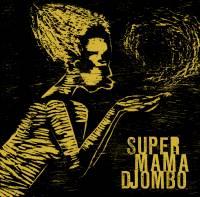 SUPER MAMA DJOMBO - S/T : NEW DAWN (HOL)