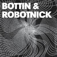 BOTTIN / ROBOTNICK - Robottin / Parade : 12inch