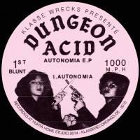 DUNGEON ACID - Autonomia EP : 12inch