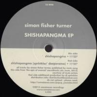 SIMON FISHER TURNER - Shishapangma EP : 12inch