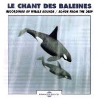JEAN CLAUDE ROCHE - Whale Songs -Recordings From The Deep- : FREMEAUX & ASSOCIES (FRA)
