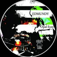 EDMUNDY - Opal Eyes : 12inch