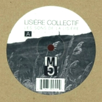 LISIÈRE COLLECTIF - Les sons de la Lisière : MOODS AND GROOVES (US)