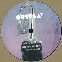 DANIEL LESEMAN - On The Fritz EP : OUTPLAY (HOL)