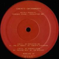 TERRENCE DIXON VS POPULATION ONE - Concrete Environments EP : MODULARZ MUSIC (US)