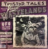 VARIOUS ARTISTS - UFO on Farm Road 318: Twisted Tales from the Vinyl Wastelands Volume 1 : LP