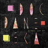 DOC DANEEKA - Global Luv EP : 12inch