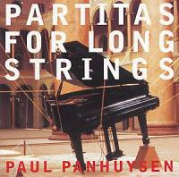 PAUL PANHUYSEN - Partitas for Long Strings : CD