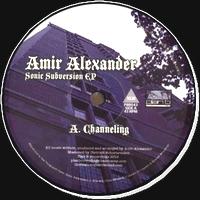 AMIR ALEXANDER - Sonic Subversion EP : PLAN B (US)