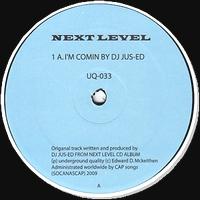 DJ JUS-ED - I'm Comin' : UNDERGROUND QUALITY (US)