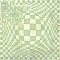 FELIX DICKINSON feat. ROBERT OWENS - A Day's Reality : FUTURE BOOGIE (UK)