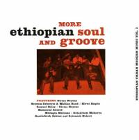 VARIOUS - More Ethiopian Soul And Groove - Ethiopian Urban Modern Music Vol. 3 : LP