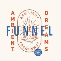 DJ FUNNEL - Ambient Dreams : MIX CD