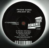 PRISON GARDE - Melody EP : 12inch