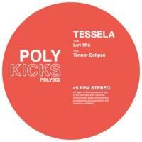 TESSELA - Luv Mix : POLY KICKS (UK)