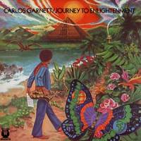 CARLOS GARNETT - Journey to Enlightenment : LP