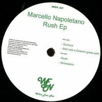 MARCELLO NAPOLETANO - Rush EP : WHAT EVER NOT (ITA)