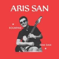 ARIS SAN - Boumpam / Dam Dam : 10inch