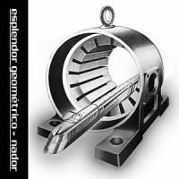 ESPLENDOR GEOMETRICO - Nador : LP+7inch