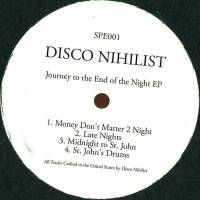DISCO NIHILIST - Journey To The End Of The Night EP : 12inch
