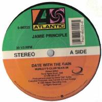 JAMIE PRINCIPLE - Date With The Rain : ATLANTIC (US)