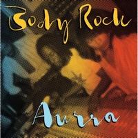 AURRA - Body Rock : LP
