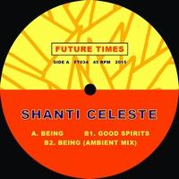 SHANTI CELESTE - Being : 12inch
