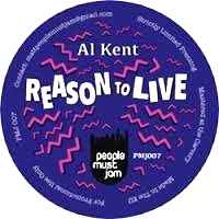AL KENT - REASON TO LIVE : 10inch