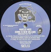 MARCUS MIXX - Down to New Orleans : Unreleased Tracx 1992-? : 12inch