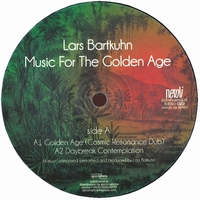 LARS BARTKUHN - Music For The Golden Age EP : NEROLI (ITA)