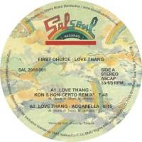 FIRST CHOICE - Love Thang - FEAT. KON&#039;S KON-CERTO REMIX : SALSOUL <wbr>(UK)