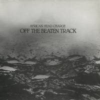 AFRICAN HEAD CHARGE - Off The Beaten Track : LP