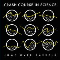 CRASH COURSE IN SCIENCE - Jump Over Barrels : 12inch