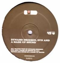 SVN & A MADE UP SOUND, DYNAMO DREESEN - Sued 13 : SUED (GER)