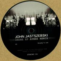 JOHN JASTSZEBSKI - Drone EP : SYNCROPHONE (FRA)