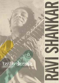 RAVI SHANKAR - Tenth Decade - In Concert: Live in Escondido : EAST MEETS WEST (US)