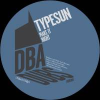 TYPESUN - Make It Right : 10inch