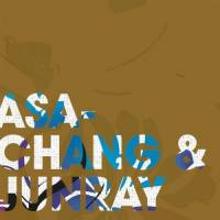 ASA-CHANG & JUNRAY - Jun Ray Song Chang : LEAF (UK)