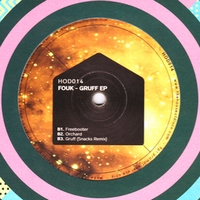 FOUK - Gruff EP : HOUSE OF DISCO (UK)