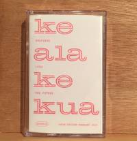 DOLPHINS INTO THE FUTURE - Ke Ala Ke Kua : CASSETTE + DOWNLOAD CODE
