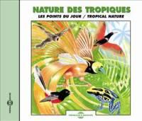 PIERRE HUGUET - Nature Des Tropiques - Les Points Du Jour : CD
