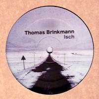 THOMAS BRINKMANN - Isch : 12inch